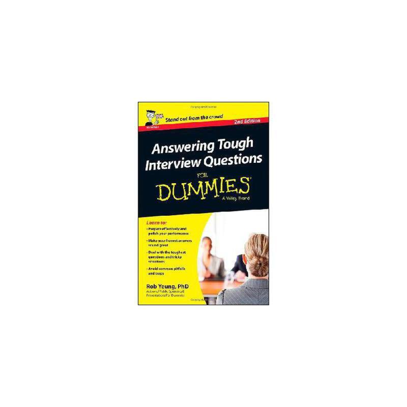 【预订】Answering Tough Interview Questions for Dummies9781118679944 美国库房发货,通常付款后3-5周到货!