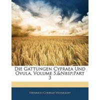【预订】Die Gattungen Cypraea Und Ovula, Volume 5, Part 3 97811