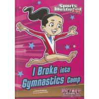 英文原版 I Broke into Gymnastics Camp