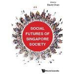 【预订】SOCIAL FUTURES OF SINGAPORE SOCIETY 9789813222229