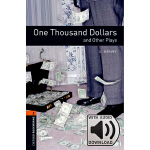 Oxford Bookworms Library: Level 2: One Thousand Dollars and