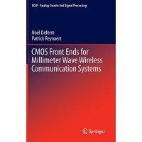 【预订】CMOS Front Ends for Millimeter Wave Wireless Communicat