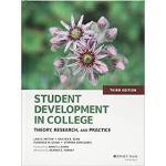 【预订】Student Development in College, Third Edition 978111882