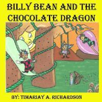 【预订】Billy Bean and the Chocolate Dragon