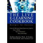 【预订】The Live E-Learning Cookbook: Recipes for Success