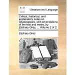 【预订】Critical, Historical, and Explanatory Notes on Shakespe