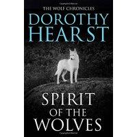 英文原版 Spirit of the Wolves (Wolf Chronicles Trilogy 3)