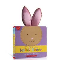 【全店300减100】英文原版 I Love You, Honey Bunny 我爱你甜心兔子 Scholastic学乐