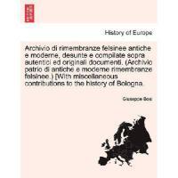 【预订】Archivio Di Rimembranze Felsinee Antiche E Moderne, Des