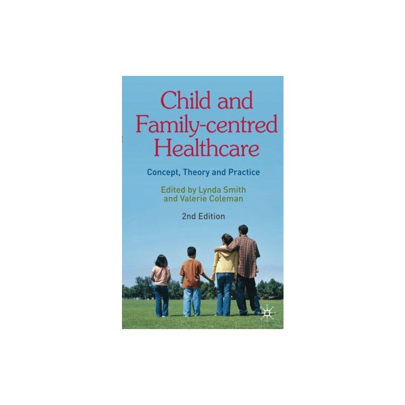 【预订】Child and Family-Centred Healthcare 9780230205963 美国库房发货,通常付款后3-5周到货!