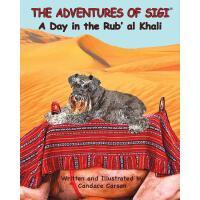 【预订】The Adventures of Sigi-A Day in the Rub'al Khali