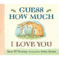【预订】Guess How Much I Love You Lap-Size Board Book