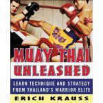 【预订】Muay Thai Unleashed: Learn Technique and Strategy from