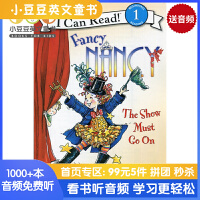 Fancy Nancy: The Show Must Go On I Can Read