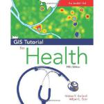【预订】GIS Tutorial for Health: Fifth Edition