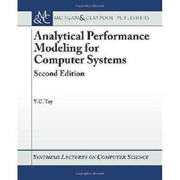 【预订】Analytical Performance Modeling for Computer Systems: Second Edition 美国库房发货,通常付款后3-5周到货!