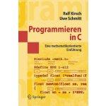 【预订】Programmieren in C: Eine Mathematikorientierte Einfuhru