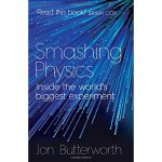 Smashing Physics: Inside the World's Biggest Experiment