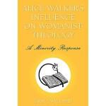 【预订】Alice Walker's Influence on Womanist Theology