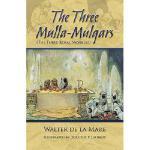 【预订】The Three Mulla-Mulgars (the Three Royal Monkeys)
