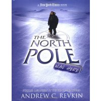 英文原版 The North Pole Was Here