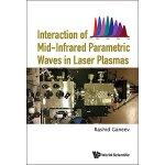 【预订】Interaction Of Mid-infrared Parametric Waves In Laser P