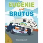 【预订】Eugenie and Brutus: A Journey of a Truck & a Trailer