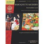 【预订】Baroque to Modern: Intermediate Level: 28 Pieces by 22