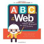 【预订】ABCs of the Web: Alphabet Primer for Young Developers i