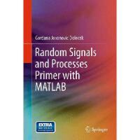 【预订】Random Signals and Processes Primer with MATLAB978