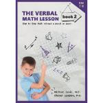 【预订】The Verbal Math Lesson Book 2: Step-By-Step Math Withou