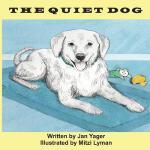 【预订】The Quiet Dog