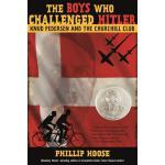 【预订】The Boys Who Challenged Hitler Knud Pedersen and the Ch