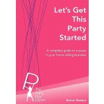 【预订】Let's Get This Party Started: A Complete Guide to Succe