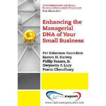 【预订】Enhancing the Managerial DNA of Your Small Business 美国库房发货,通常付款后3-5周到货!