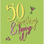 【预订】50 Something & Loving It!