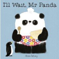 英文原版绘本 熊猫先生礼仪课堂 我愿意等,熊猫先生 I'll Wait, Mr Panda