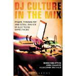 【预订】DJ Culture in the Mix: Power, Technology, and Social Ch