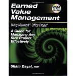 【预订】Earned Value Management Using Microsoft Office Project:
