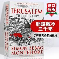 正版耶路撒冷三千年 英文原版书 Jerusalem The Biography 英文版历史进口英语书籍 西蒙蒙蒂菲奥里