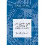 【预订】A Philosophical Analysis of Chaos Theory 9783319546629