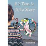 【预订】It's Time to Tell a Story