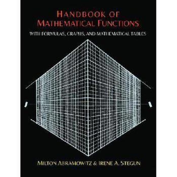 【预订】Handbook of Mathematical Functions with Formulas, Graphs, and Mathematical Tables 美国库房发货,通常付款后3-5周到货!