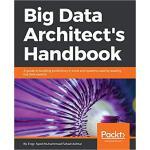 【预订】Big Data Architect's Handbook 9781788835824
