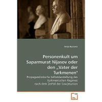 【预订】Personenkult Um Saparmurat Nijasov Oder Den Vater Der T