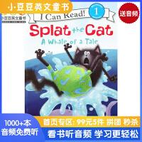 Splat the Cat: A Whale of a Tale 啪嗒猫系列:大鲸鱼的故事