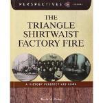 【预订】The Triangle Shirtwaist Factory Fire: A History Perspec