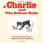 【预订】Charlie and the School Bully