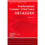转换生成语法教程 (英)雷德福(Radford,A.) ,王立弟 导读 外语教学与研究出版社 978756002009