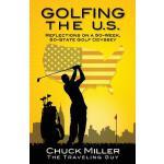 【预订】Golfing the U.S.: Relections on a 50-Week, 50-State Gol